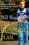 Lifetime Running Plan: Definitive Programs for Runners of All Ages and Levels