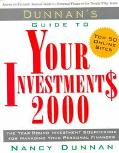 Dunnan's Guide to Your Investments 2000