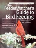 Feederwatcher's Guide to Bird Feeding