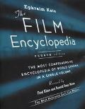 Film Encyclopedia The Most Comprehensive Encyclopedia of World Cinema in a Single Volume