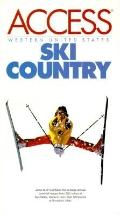 Ski Country: Western United States (Access Guides)
