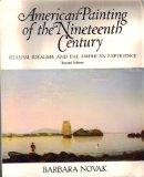 American Painting Of The 19th Century: Realism, Idealism, And The American Experience, Secon...