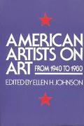 American Artists on Art, 1940-1980