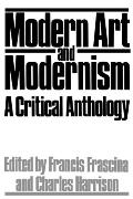Modern Art and Modernism A Critical Anthology