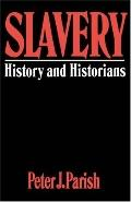 Slavery History and Historians