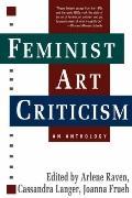 Feminist Art Criticism An Anthology