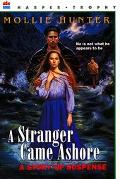 Stranger Came Ashore A Story of Suspense