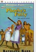 Phoebe's Folly - Kathleen Karr - Paperback - REPRINT