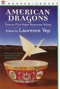 American Dragons Twenty-Five Asian American Voices