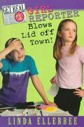 Get Real #1: Girl Reporter Blows Lid Off Town