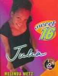 Sweet Sixteen #1: Julia, Vol. 1