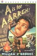 Is for Aarrgh