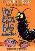 Harry the Poisonous Centipede's Big Adventure Another Story to Make You Squirm