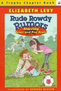 Rude Rowdy Rumors