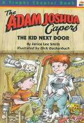 The Kid Next Door and Other Headaches: More Stories about Adam Joshua