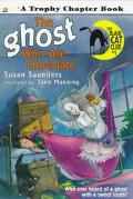 The Ghost Who Ate Chocolate (Black Cat Club #1) - Susan Saunders - Paperback - 1 ED