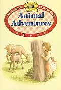 Animal Adventures Adapted from the Little House Books by Laura Ingalls Wilder