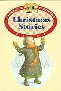 Christmas Stories Adapted from the Little House Books by Laura Ingalls Wilder