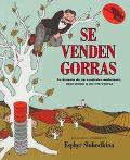 Se Venden Gorras LA Historia De UN Vendedor Ambulante, Unoi Monos Y Sus Travesuras