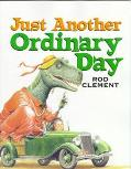 Just Another Ordinary Day - Rod Clement - Paperback - REPRINT