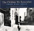 Children We Remember Photographs from the Archives of Yad Vashem, the Holocaust Martyrs' and...