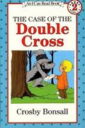 Case of the Double Cross