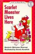 Scarlet Monster Lives Here: (I Can Read Book Series: Level 1)