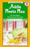 Addie Meets Max