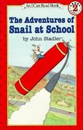 Adventures of Snail at School