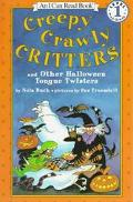 Creepy Crawly Critters And Other Halloween Tongue Twisters - Level 1