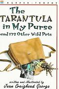 Tarantula in My Purse And 172 Other Wild Pets
