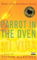 Parrot in the Oven Mi Vida