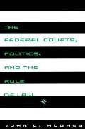 Federal Courts,politics,+rule of Law