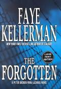 Forgotten A Peter Decker/Rina Lazarus Novel