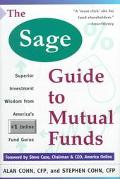 Sage Guide to Mutual Funds: Superior Investment Wisdom from the #1 Online Fund Gurus