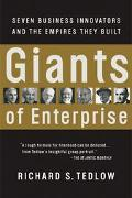 Giants of Enterprise Seven Business Innovators and the Empires They Built