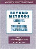 Beyond Methods Components of Second Language Teacher Education