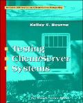 Testing Client/Server Systems - Kelly C. Bourne - Paperback