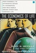 Economics of Life From Baseball to Affirmative Action to Immigration, How Real-World Issues ...