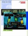 Aviator's Guide to Gps