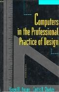 Computers in the Professional Practice of Design