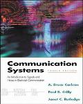 Communication Systems An Introduction to Signals and Noise in Electrical Communication