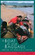 Boat in Our Baggage: Around the World with a Kayak
