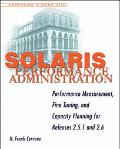 Solaris Performance Administration: Performance Measurement,Fine Tuning,and Capacity Plannin...