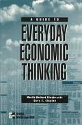 Guide to Everyday Economic Thinking