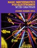 Basic Mathematics for Electronics With Calculus
