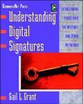 Understanding Digital Signatures - Gail L. Grant - Paperback