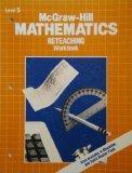 McGraw-Hill Mathematics Reteaching Workbook: Level 5