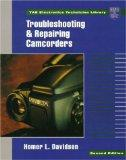 Troubleshooting and Repairing Camcorders (Tab Electronics Technician Library)