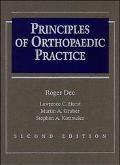 Principles of Orthopaedic Practice - Roger Dee - Hardcover